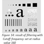 Figure 14: result of filtering with Cutoff frequency set at radius value 160